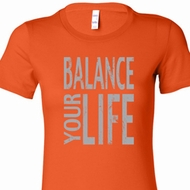 Ladies Yoga Shirt Balance Your Life Longer Length Tee T-Shirt
