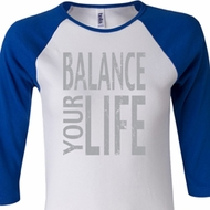 Ladies Yoga Shirt Balance Your Life Raglan Tee T-Shirt