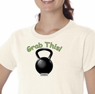 Ladies Shirt Grab This Kettle Bell Organic Tee T-Shirt