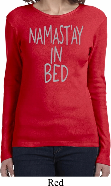 Ladies Yoga Shirt Namastay In Bed Long Sleeve Tee - Namastay In Bed ... ad2c18d45