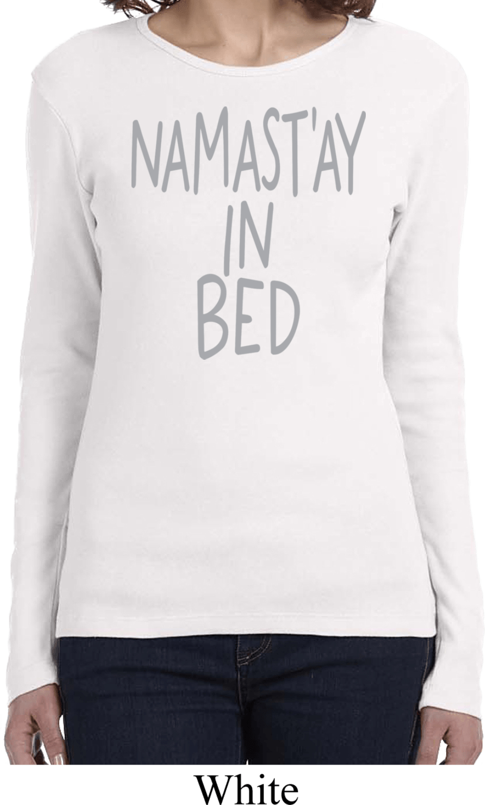 ladies yoga shirt namastay in bed long sleeve tee namastay in bed ladies yoga shirts. Black Bedroom Furniture Sets. Home Design Ideas