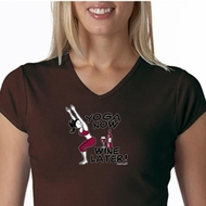Ladies Yoga Shirt Yoga Now Wine Later V-neck Tee T-Shirt