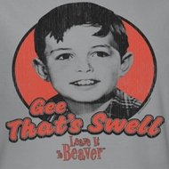 Leave it to Beaver Gee That's Swell Shirts