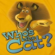 Madagascar Who's The Cat Shirts