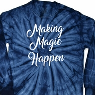 Making Magic Happen White Print Long Sleeve Tie Dye Shirt