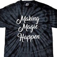 Making Magic Happen White Print Spider Tie Dye Shirt