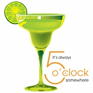 Margarita - It's Always 5 O' Clock Somewhere! Happy Hour T-shirt