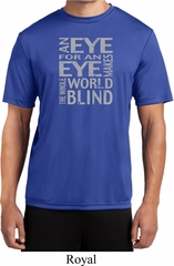 Mens An Eye for an Eye Moisture Wicking T-shirt