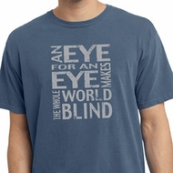 Mens An Eye for an Eye Pigment Dyed Shirt