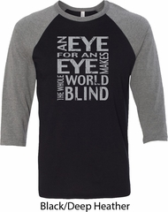 Mens An Eye for an Eye Raglan Shirt
