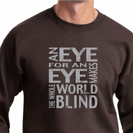 Mens An Eye for an Eye Sweatshirt