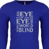 Mens An Eye for an Eye Thermal Shirt