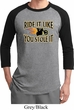Mens Biker Shirt Ride It Like You Stole It Raglan Tee T-Shirt