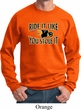 Mens Biker Sweatshirt Ride It Like You Stole It Sweat Shirt