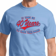 Mens Birthday Shirt Took Me 40 Years Tee T-Shirt