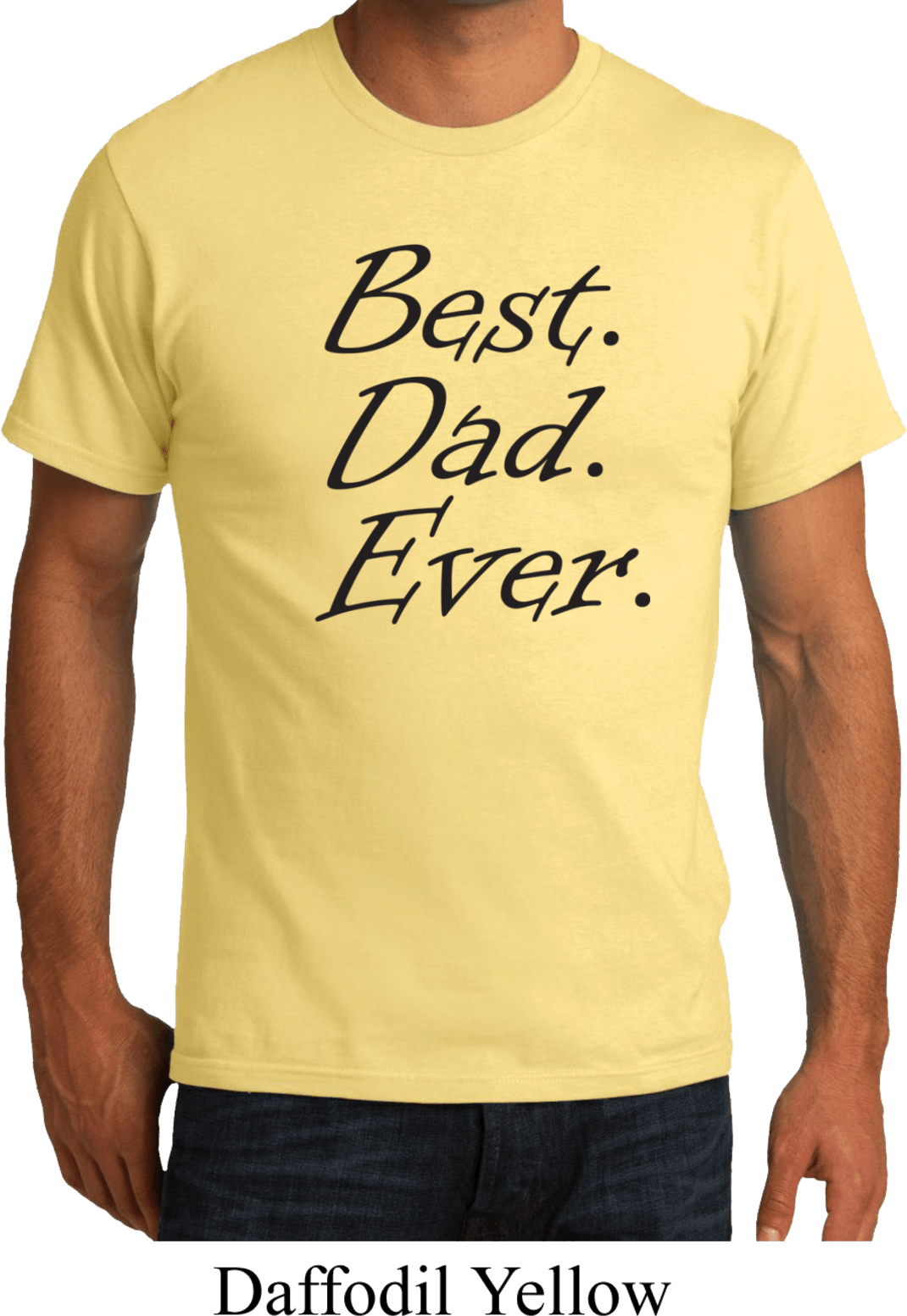 Mens dad shirt best dad ever black print organic tee t for Best place to buy mens t shirts