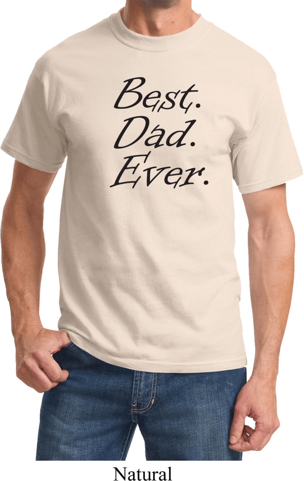 Mens Dad Shirt Best Dad Ever Black Print Tee T Shirt