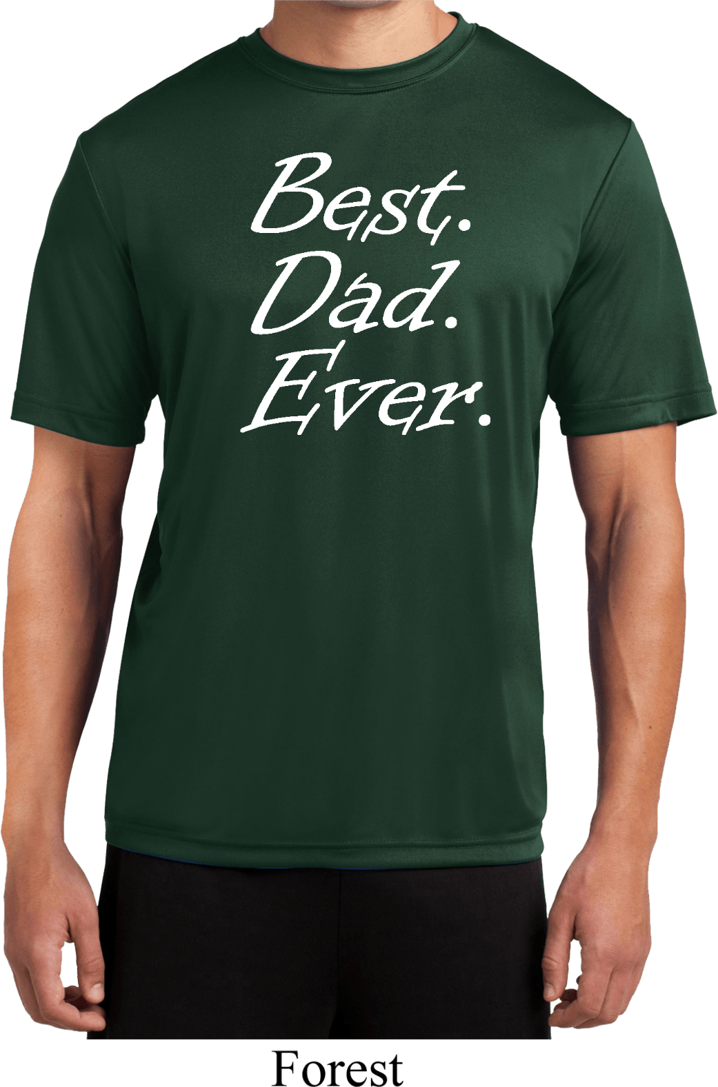 Mens dad shirt best dad ever white print moisture wicking for Who makes the best white t shirts