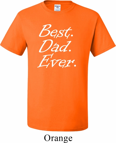 Mens dad shirt best dad ever white print tall tee t shirt for Best white t shirt mens