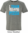 Mens Fitness Shirt I Train For Pizza Tri Blend Tee T-Shirt