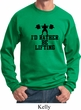 Mens Fitness Sweatshirt I Rather Be Lifting Sweat Shirt
