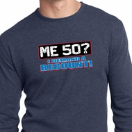 Mens Funny Birthday Shirt Me 50 Long Sleeve Thermal T-Shirt