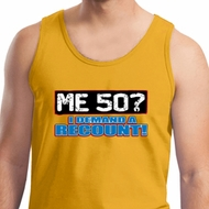 Mens Funny Birthday Tanktop Me 50 Tank Top