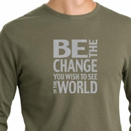 Mens Shirt Be The Change Long Sleeve Thermal Tee T-Shirt