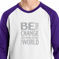 Mens Shirt Be The Change Raglan Tee T-Shirt