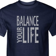Mens Yoga Shirt Balance Your Life Tall Tee T-Shirt