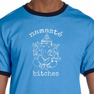 Mens Yoga Shirt Namaste Bitches Ringer Tee T-Shirt
