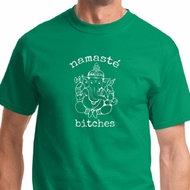 Mens Yoga Shirt Namaste Bitches Tee T-Shirt