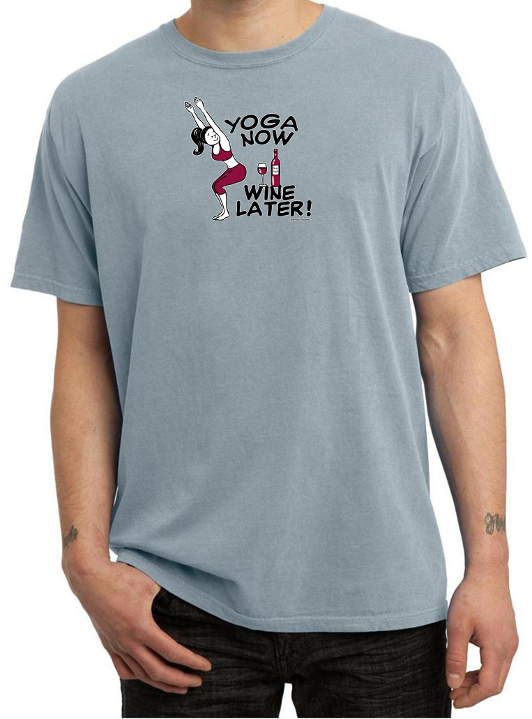 Mens Yoga Shirt Yoga Now Wine Later Pigment Dyed Tee T