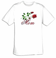 Mom T-shirt - Roses Flowers Love Adult Mother's Tee Shirt