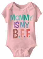Mommy Is My BFF Funny Baby Romper Pink Infant Babies Creeper