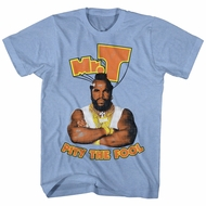 Mr. T Shirt Pity The Fool Light Blue T-Shirt