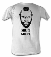 Mr. T T-Shirt - A-Team White Tee Shirt