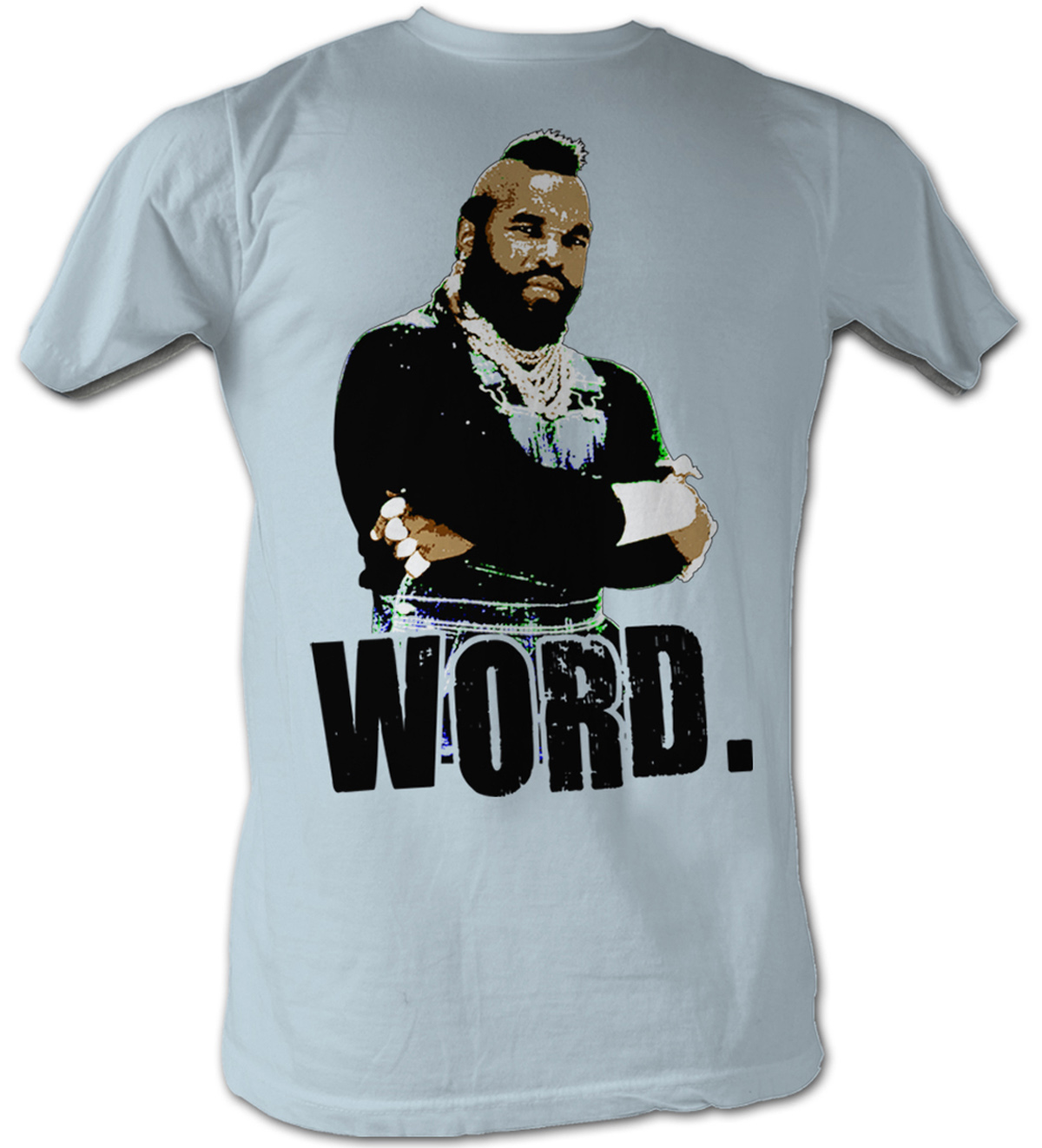 mr t t shirt word a team adult light blue tee shirt mr t shirts. Black Bedroom Furniture Sets. Home Design Ideas