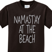 Namast'ay at the Beach Kids Yoga Shirts