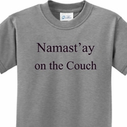 Namast'ay Home on the Couch Kids Yoga Shirts
