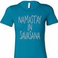 Namast'ay in Savasana Ladies Yoga Shirts