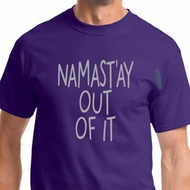 Namastay Out Of It Mens Yoga Shirts
