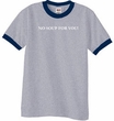 No Soup For You - Adult Ringer Heather Grey/Navy Tee