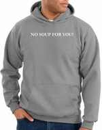 No Soup For You Hoodie Athletic Heather