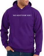 No Soup For You Hoodie Purple