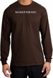 No Soup For You T-shirt - Adult Long Sleeve Brown Tee