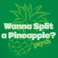 Psych Pineapple Split Shirts