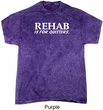 Rehab Is For Quitters Mineral Tie Dye Shirt