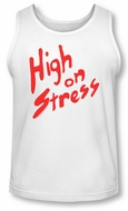 Revenge Of The Nerds Tank Top High On Stress White Tanktop