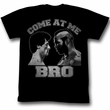 Rocky Shirt Come At Me Bro Adult Black Tee T-Shirt
